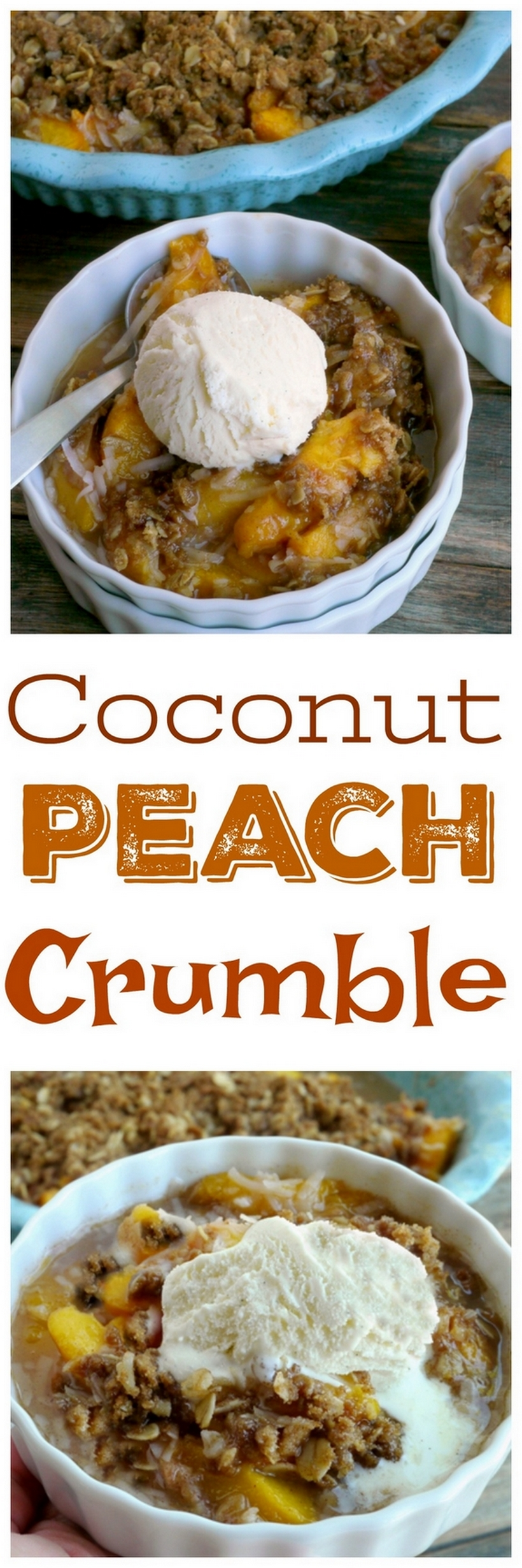 Take advantage of the season's sweetest and ripest fruit with this Coconut Peach Crumble. And don't forget that scoop of vanilla bean ice cream on top from NoblePig.com #noblepig #peach #peachdessert #peaches #coconutdessert