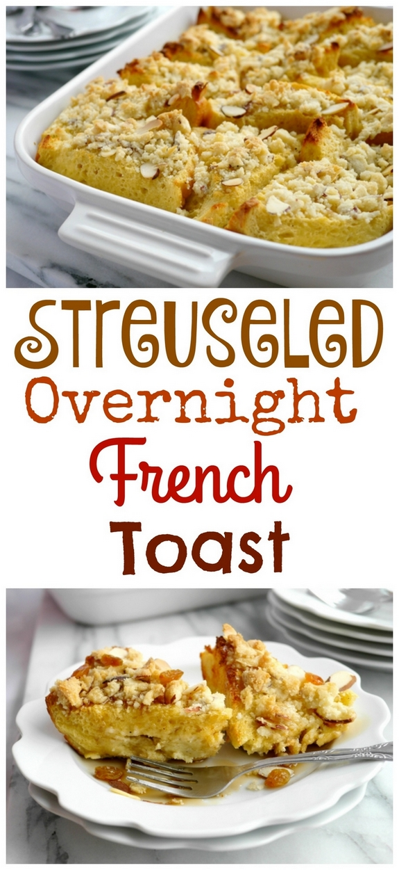 Streuseled Overnight French Toast