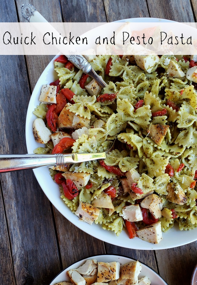 Quick Chicken and Pesto Pasta in text with a bowl of the finished dish of pasta.