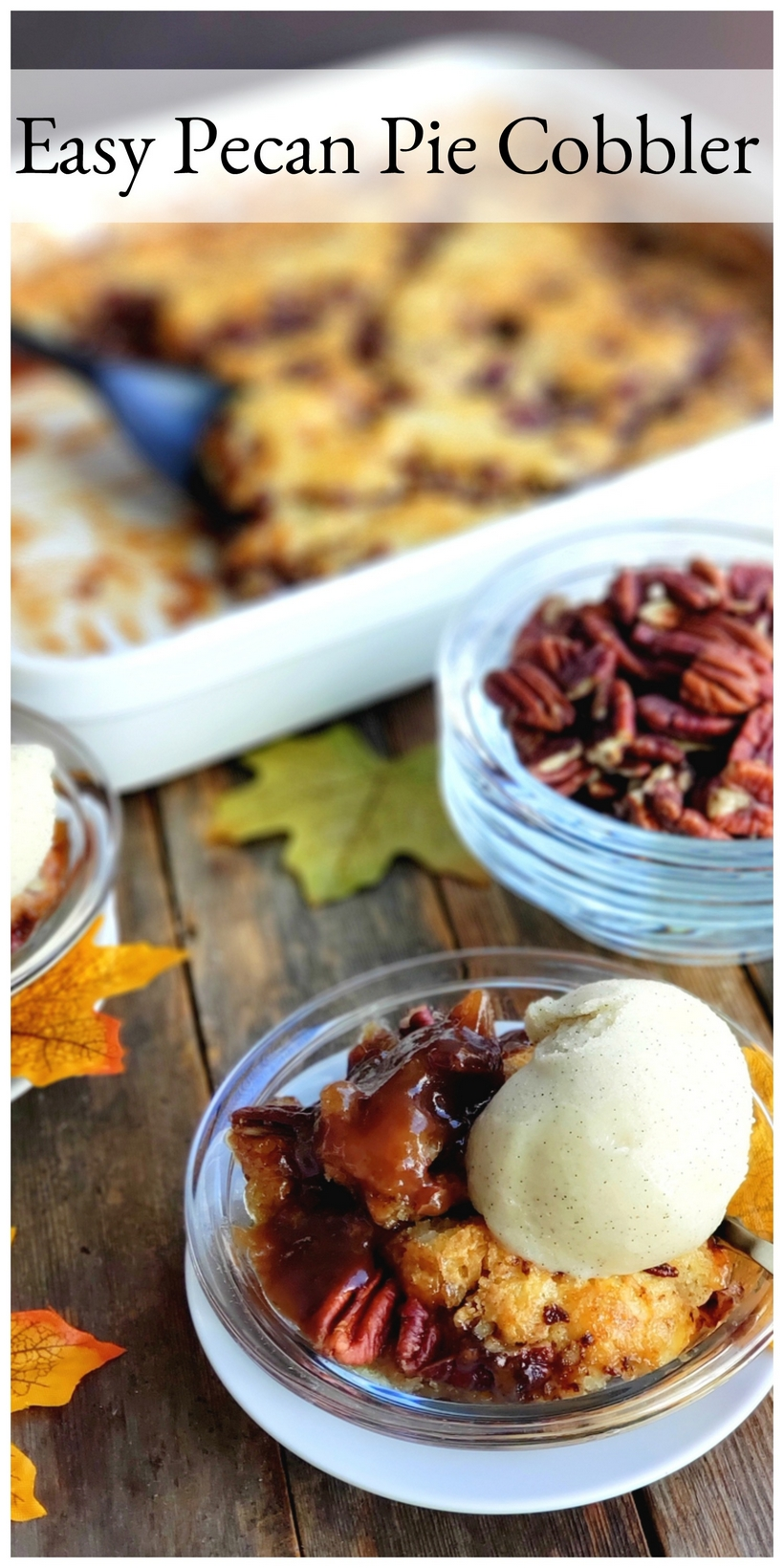 Easy pecan pie cobbler