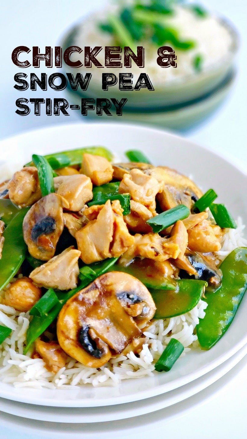 Chicken and snow pea stir fry on a white plate with a text overlay that reads chicken and snow pea stir-fry.