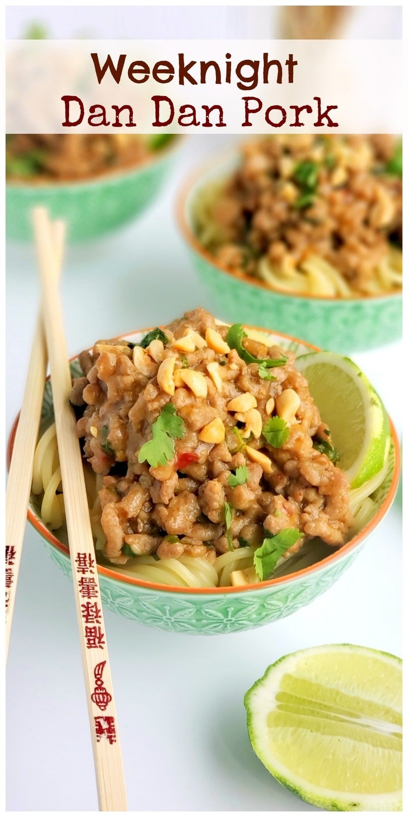 Text overlay that read weeknight dan dan pork with three bowls of noodles and chopsticks..